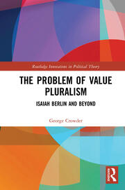 The Problem of Value Pluralism
