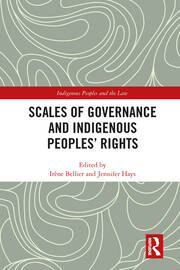Scales of Governance and Indigenous Peoples' Rights