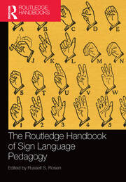The Routledge Handbook of Sign Language Pedagogy
