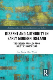 Dissent and Authority in Early Modern Ireland