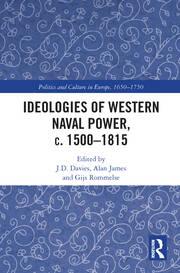 Ideologies of Western Naval Power, c. 1500–1815
