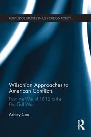 Wilsonian Approaches to American Conflicts