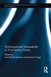 Victimhood and Vulnerability in 21st Century Fiction