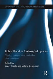 Robin Hood in Outlaw/ed Spaces