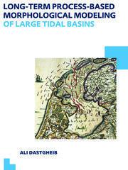 Long-term Process-based Morphological Modeling of Large Tidal Basins: UNESCO-IHE PhD Thesis