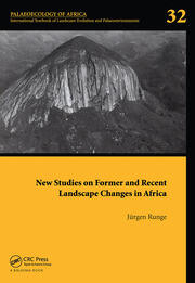 New Studies on Former and Recent Landscape Changes in Africa: Palaeoecology of Africa 32