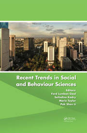 Recent Trends in Social and Behaviour Sciences: Proceedings of the International Congress on Interdisciplinary Behaviour and Social Sciences 2013