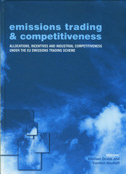 Emissions Trading and Competitiveness: Allocations, Incentives and Industrial Competitiveness under the EU Emissions Trading Scheme