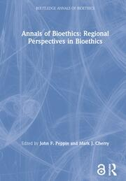 Annals of Bioethics: Regional Perspectives in Bioethics