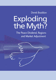 Exploding the Myth?: The Peace Dividend, Regions and Market Adjustment