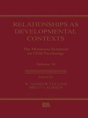 Relationships as Developmental Contexts: The Minnesota Symposia on Child Psychology, Volume 30