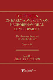 The Effects of Early Adversity on Neurobehavioral Development