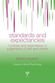 Standards and Expectancies: Contrast and Assimilation in Judgments of Self and Others
