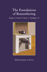 The Foundations of Remembering: Essays in Honor of Henry L. Roediger, III
