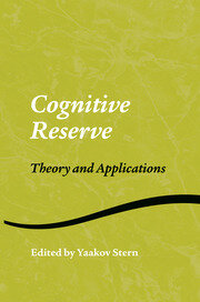 Cognitive Reserve: Theory and Applications