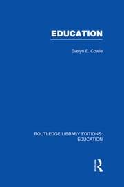 Education: Examining the Evidence