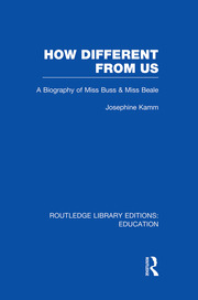 How Different From Us: A Biography of Miss Buss and Miss Beale