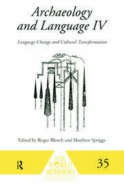 Archaeology and Language IV: Language Change and Cultural Transformation