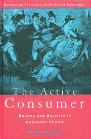 Taste for novelty and novel tastes: the role of human agency in consumption