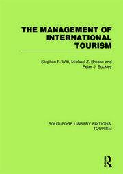 The Management of International Tourism (RLE Tourism)