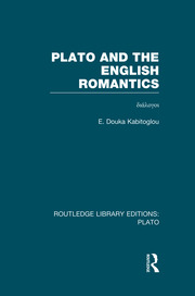 Plato and the English Romantics (RLE: Plato)