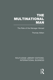 The Multinational Man (RLE International Business): The Role of the Manager Abroad