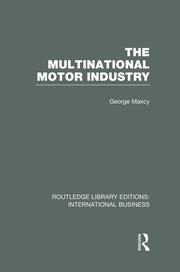 The Multinational Motor Industry (RLE International Business)