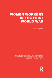 . The Need for Women's Labour in the First World War