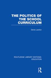 The Politics of  the School Curriculum