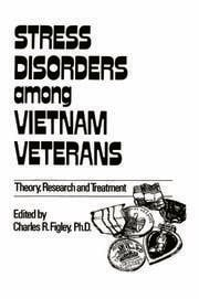 Stress Disorders Among Vietnam Veterans: Theory, Research