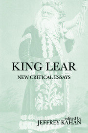 King Lear: New Critical Essays