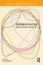 George Kateb: Dignity, Morality, Individuality