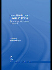 Law, Wealth and Power in China - Garrick RPD