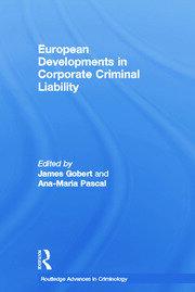 European Developments in Corporate Criminal Liability