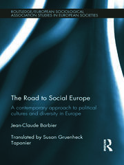 The Road to Social Europe: A Contemporary Approach to Political Cultures and Diversity in Europe