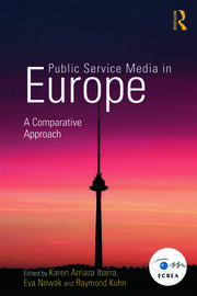Public Service Media in Europe: A Comparative Approach (Paperback) book cover