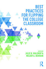 Best Practices for Flipping the College Classroom