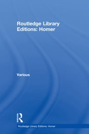 Routledge Library Editions: Homer