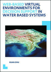 Web-based Virtual Environments for Decision Support in Water Based Systems