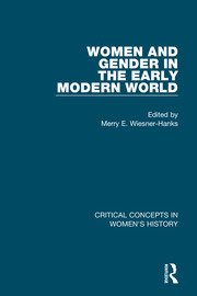 Women and Gender in the Early Modern World