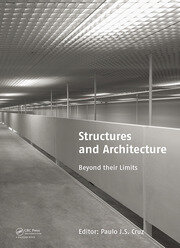 Structures and Architecture: Beyond their Limits