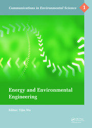 Energy and Environmental Engineering: Proceedings of the 2014 International Conference on Energy and Environmental Engineering (ICEEE 2014), September 21-22, 2014, Hong Kong