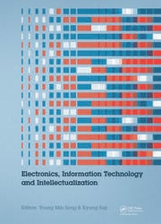 Electronics, Information Technology and Intellectualization: Proceedings of the International Conference EITI 2014, Shenzhen, China, 16-17 August 2014
