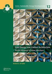 Low Energy Low Carbon Architecture: Recent Advances & Future Directions