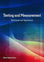 Testing and Measurement: Techniques and Applications: Proceedings of the 2015 International Conference on Testing and Measurement Techniques (TMTA 2015), 16-17 January 2015, Phuket Island, Thailand