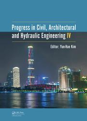 Progress in Civil, Architectural and Hydraulic Engineering IV: Proceedings of the 2015 4th International Conference on Civil, Architectural and Hydraulic Engineering (ICCAHE 2015), Guangzhou, China, June 20-21, 2015