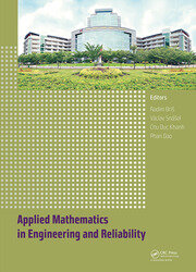 Applied Mathematics in Engineering and Reliability: Proceedings of the 1st International Conference on Applied Mathematics in Engineering and Reliability (Ho Chi Minh City, Vietnam, 4-6 May 2016)