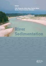 River Sedimentation: Proceedings of the 13th International Symposium on River Sedimentation (Stuttgart, Germany, 19-22 September, 2016)