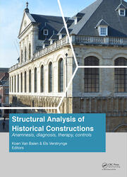 Structural Analysis of Historical Constructions: Anamnesis, Diagnosis, Therapy, Controls: Proceedings of the 10th International Conference on Structural Analysis of Historical Constructions (SAHC, Leuven, Belgium, 13-15 September 2016)