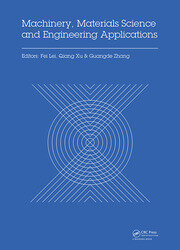 Machinery, Materials Science and Engineering Applications: Proceedings of the 6th International Conference on Machinery, Materials Science and Engineering Applications (MMSE 2016), Wuhan, China, October 26-29 2016